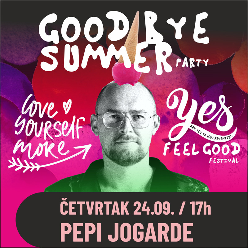 YES Feel good festival, Pepi Jogarde